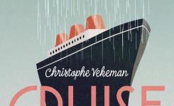 Voorplat van het boek 'Cruise' van Christophe Vekeman