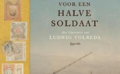 Voorplaat van het boek 'Hele verhalen voor een halve soldaat' van Benny Lindelauf