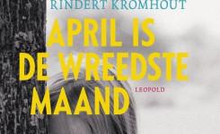 Fragment van het voorplat van het boek 'April is de wreedste maand' van Rindert Kromhout