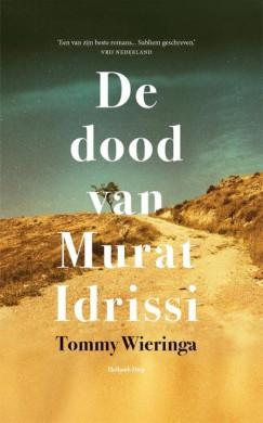 Voorplat van het boek 'De dood van Murat Idrissi' van Tommy Wieringa