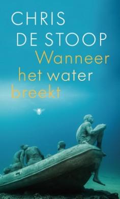Cover van het boek 'Wanneer het water breekt' van Chris De Stoop