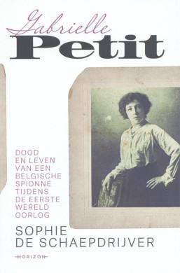 Voorplat van het boek 'Gabrielle Petit', geschreven door Sophie De Schaepdrijver