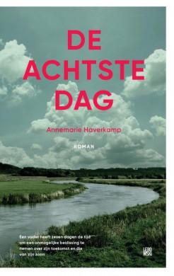 Voorkaft van het boek 'De achtste dag', geschreven door Annemarie Haverkamp