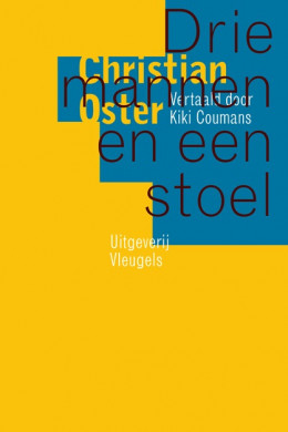 Voorplat van het boek 'Drie mannen en een stoel' van Christian Oster