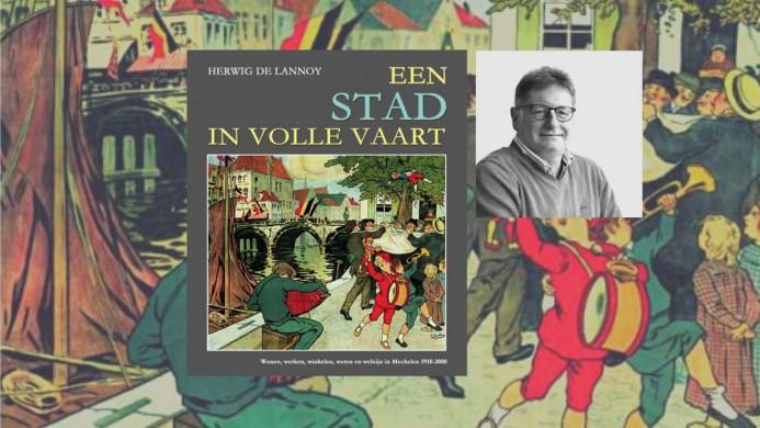 """Voorplat van het boek """"Een stad in volle vaart"""" van Herwig De Lannoy"""