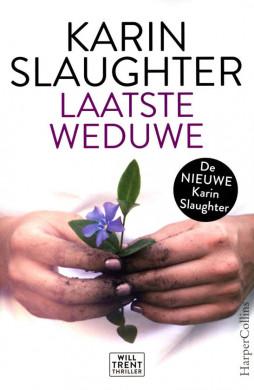 Voorplat van het boek 'Laatste weduwe' 'Karin Slaughter'