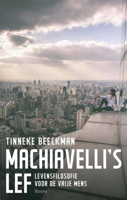 Voorplat van het boek 'Machiavelli's lef' van Tinneke Beeckman