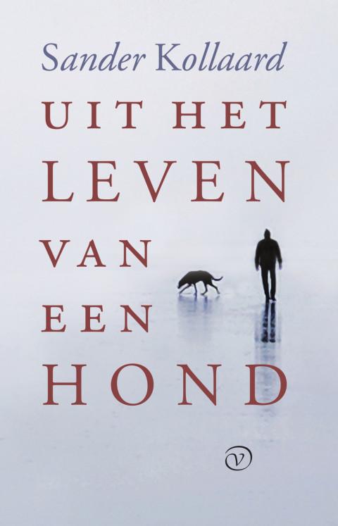 Voorplat van het boek 'Uit het leven van een hond' van Sander Kollaard
